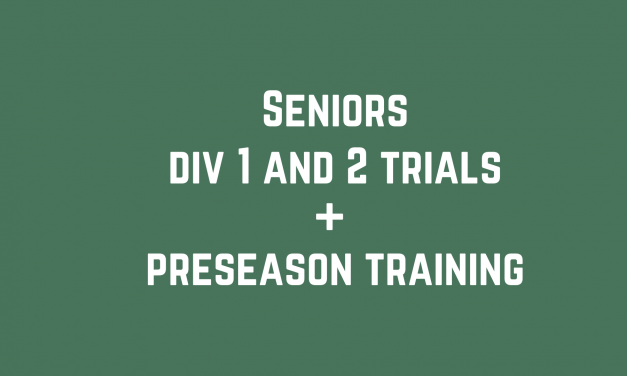 Seniors (adults – 15 and older) division 1 and 2 trials and preseason training